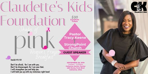 "Claudette's Kids Foundation ~ ""Shades of Pink"" Women's Prayer Breakfast"