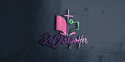 RECHARGEHer - WOMEN'S CONFERENCE - FALL EDITION