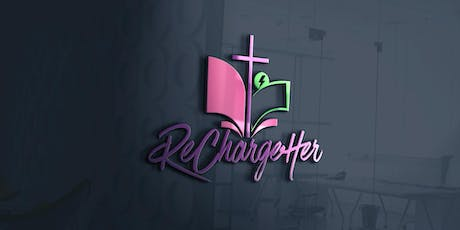 RECHARGEHer - WOMEN'S CONFERENCE - FALL EDITION  tickets