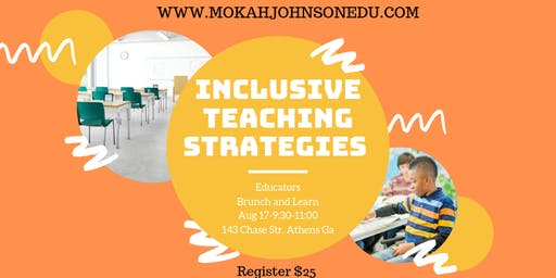 Inclusive Teaching Strategies-Educators Brunch and Learn