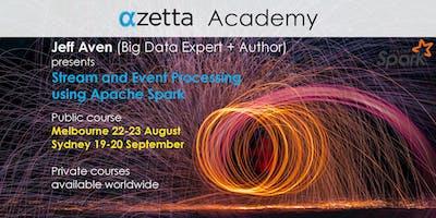 Stream and Event Processing Using Apache Spark - Sydney