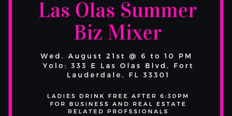 Las Olas Summer Biz Mixer tickets