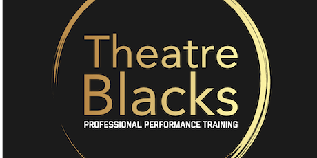 Theatre Blacks 2020 Intake Audition tickets