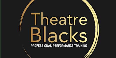 Theatre Blacks 2020 Intake Audition tickets