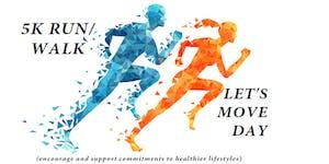 5K Run/Walk - Let's Move Day
