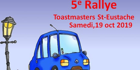 Rallye automobile Club Toastmasters de Saint-Eustache tickets