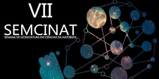VII SemCiNat: A Presença das ciências da natureza