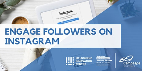 CANCELLED WORKSHOP: Engage Real Followers on Instagram - Campaspe tickets