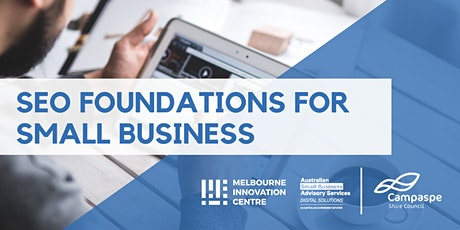 SEO Foundations for Small Business - Campaspe tickets