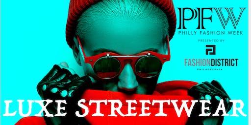 PHILLY  FASHION WEEK LUXE STREET WEAR SHOW