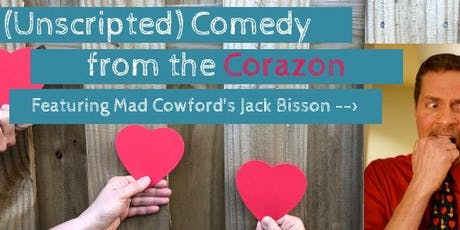 (Unscripted) Comedy from the Corazon  tickets