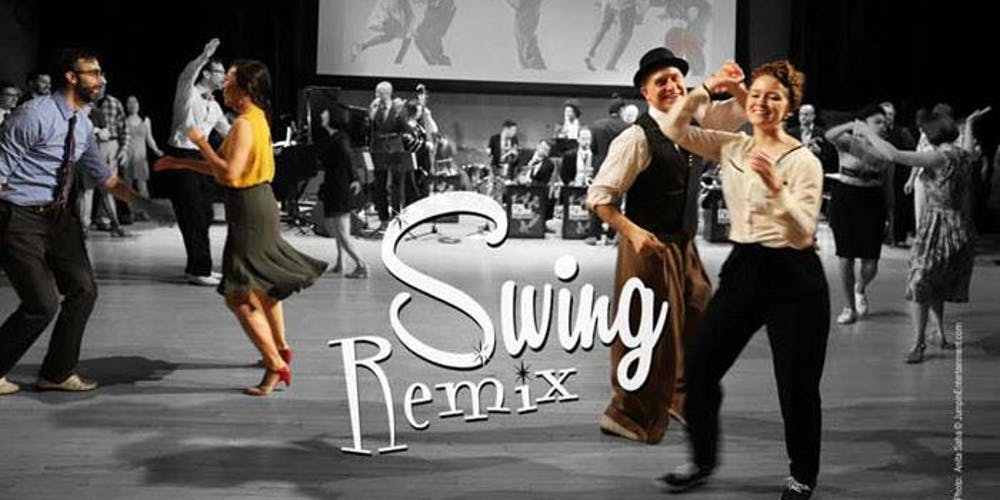 Swing Remix, Sep 7 Tickets, Sat, Sep 7, 2019 at 7:30 PM