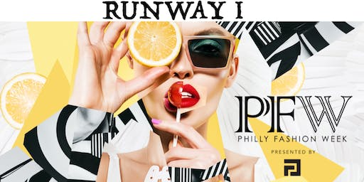 PHILLY FASHION WEEK RUNWAY I