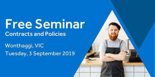 Free Seminar: Contracts and Policies – Wonthaggi, 3rd September