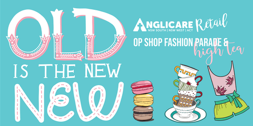 Anglicare Op-Shop Fashion Parade & High Tea