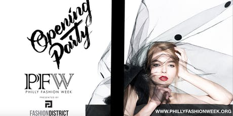 PHILLY FASHION WEEK OPENING PARTY tickets