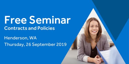 Free Seminar: Contracts and Policies – Henderson, 26th September