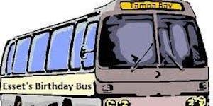 Esset's 2020 Birthday Bus Trip