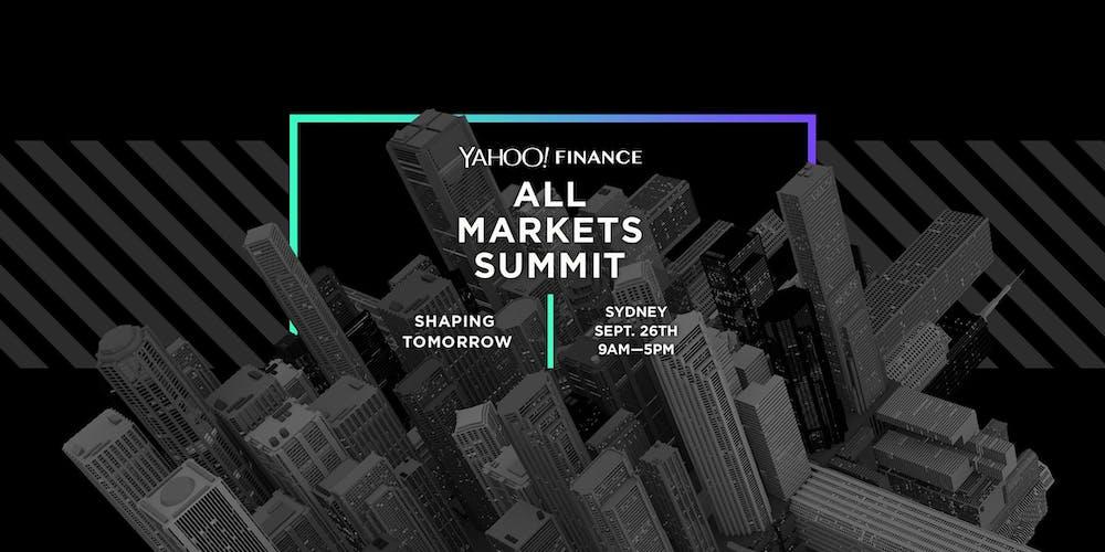 Yahoo Finance All Markets Summit Tickets, Thu 26/09/2019 at