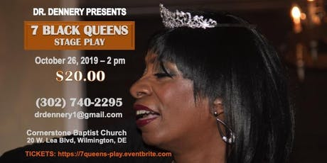 The 7 Black Queens: Wise, Wealthy or Wicked tickets