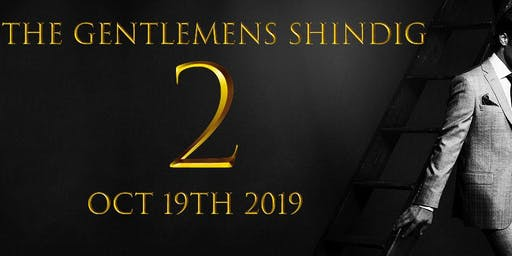 The Gentlemen's Shindig