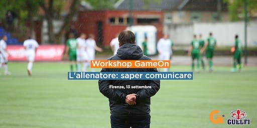 Workshop GameOn - L'allenatore: saper comunicare