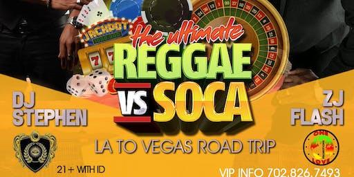 VYBZ Reggae Saturdays: Reggae meets Soca Music. LA to Vegas road trip!