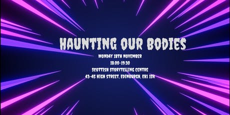 Haunting Our Bodies tickets