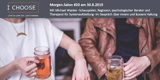 Morgen.Salon #20: Mit Michael Wanker zur inneren & äußeren Haltung
