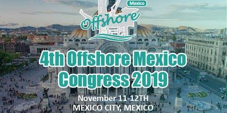 4th Offshore Mexico Congress 2019 biglietti