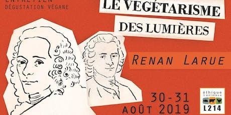Renan Larue Le Végétarisme Des Lumières billets