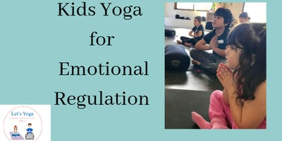 Kids yoga for emotional regulation- 5 week course