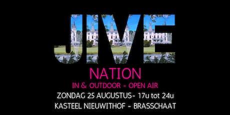 JIVE NATION - OPEN AIR | 25 AUGUSTUS | Kasteel Nieuwithof - Brasschaat tickets