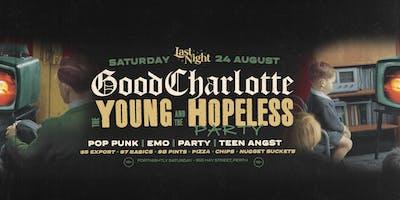 Last Night | Good Charlotte Party