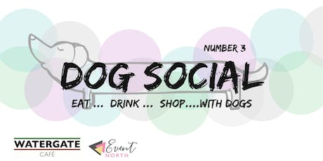 Watergate Cafe Dog Social | Number 3 tickets
