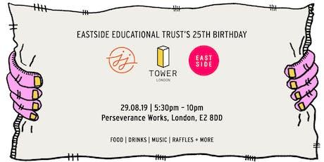 TOWER London x Eastside Educational Trust tickets