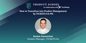 How to Transition into Product Management by...