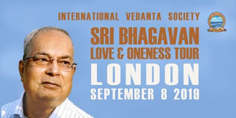 Sri Bhagavan; Love and Oneness Tour 2019 tickets