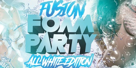 FUSION FOAM PARTY -ALL WHITE EDITION ingressos