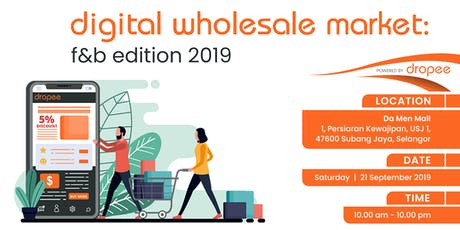 Digital Wholesale Market - Food & Beverage Edition 2019 tickets