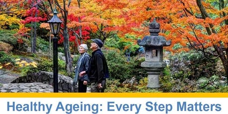Healthy Ageing: Every Step Matters  tickets
