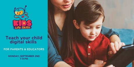 Teach your child digital skills - parents and educators workshop [Free] tickets