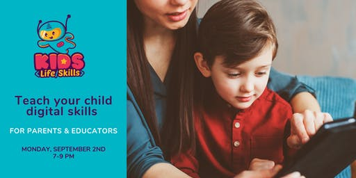 Teach your child digital skills - parents and educators workshop [Free]