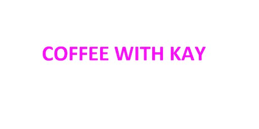 Coffee with Kay - MCHE Group