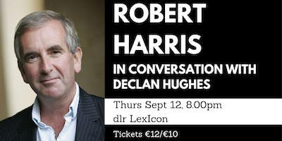 An evening with Robert Harris in conversation with Declan Hughes