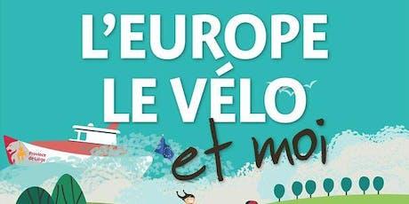 L'EUROPE LE VÉLO ET MOI ! LE DIMANCHE 29 septembre 2019 billets