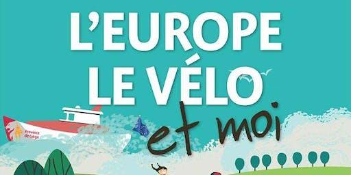 L'EUROPE LE VÉLO ET MOI ! LE DIMANCHE 29 septembre 2019