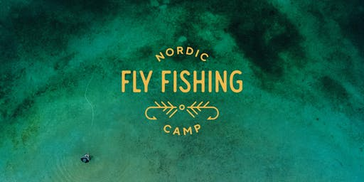 Nordic Fly Fishing Camp #2