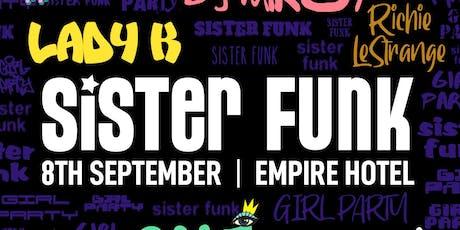 SISTER FUNK | Empire Hotel tickets