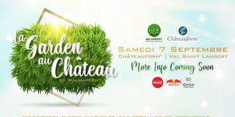 Garden au Château Tickets